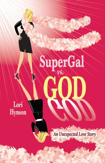 Free ebook; August 15 through August 19, 2018; Lori Hynson; SuperGal Syndrome